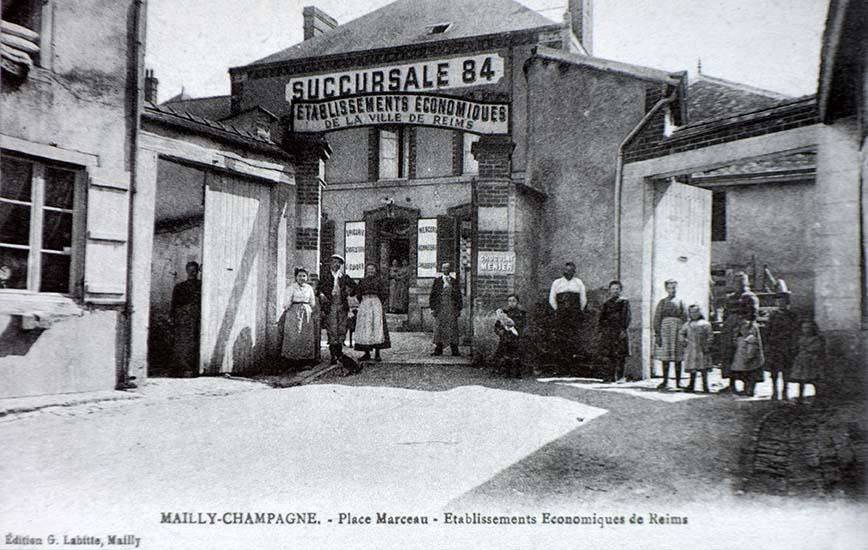 La première maison à succursales : les Établissements économiques. La succursale de Mailly-Champagne, vers 1910