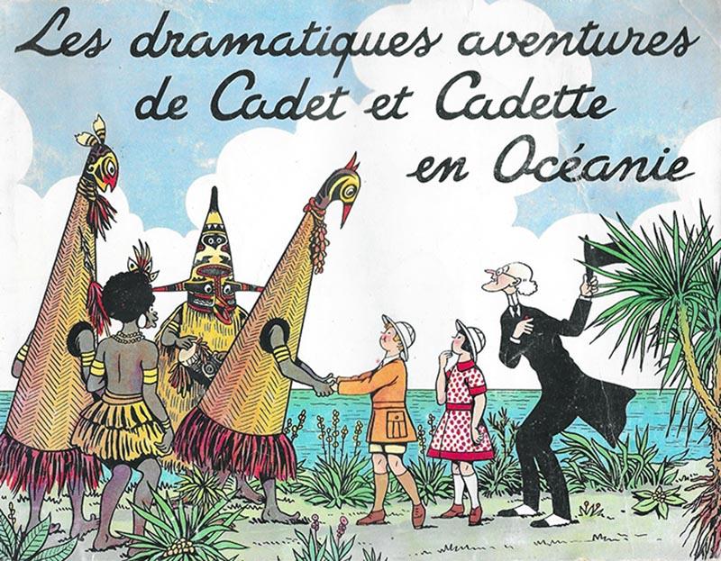 Les dramatiques aventures de Cadet et Cadette en Océanie